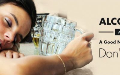 Alcohol and a Good Night's Sleep Don't Mix