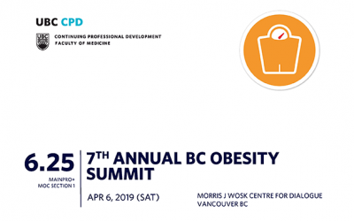 April 6, 2019: UBC CPD 7th Annual BC Obesity Summit