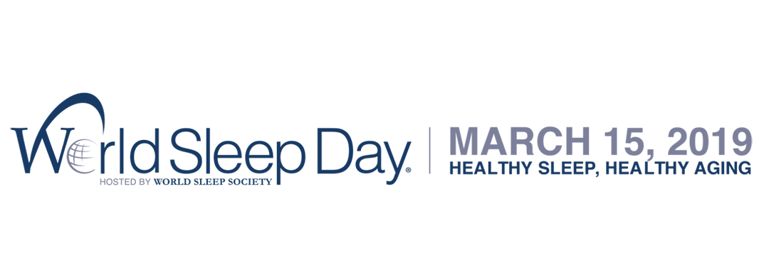 March 15, 2019:World Sleep Day